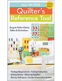 All-in-One Quilter's Reference Tool, Updated Second Edition: Answers to your quilting questions, now updated with 40% more information!