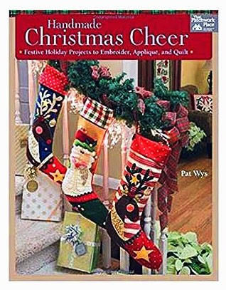 Handmade Christmas Cheer: Festive Holiday Projects to Embroider