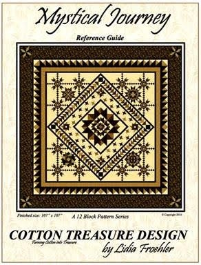 Mystical Journey: Block of the Month Program Patterns by Lidia K. Froehler of A Cotton Treasure Design