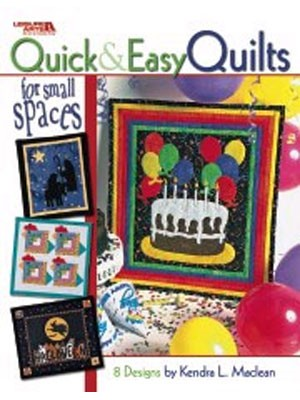 Quick & Easy Quilts for Small Spaces