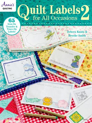 Quilt Labels for All Occasions 2: 65 Iron-On Transfer & Trace-On Labels.