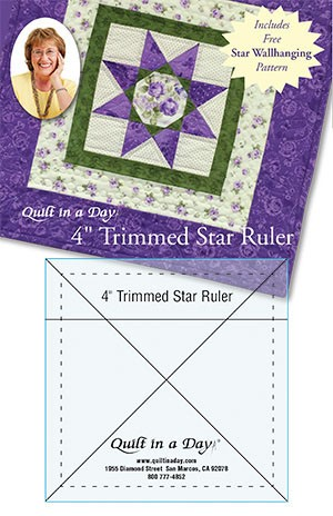 """Quilt in a Day - 4"""" Trimmed Star Ruler,  Includes FREE Star Wallhanging Pattern"""