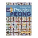 Easy Precision Piecing By Shelley Tobisch