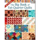 The Big Book of Fat-Quarter Quilt: 66 Designs (ON CLEARANCE)
