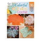 Colorful Doilies To Crochet by Judy Teague-Treece