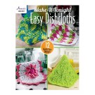 Make-It-Tonight Easy Dishcloths - 12 Fun & Easy Designs