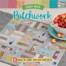 Lunch-Hour Patchwork: 15 Easy-to-Start (and Finish!) Projects (ON CLEARANCE)