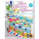 Birds, Butterflies & Blooms: Birds: Learn Fun and Easy Applique, 25 Fun Projects