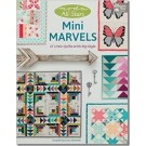 Moda All-Stars - Mini Marvels: 15 Little Quilts with Big Style by Lissa Alexander