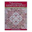 The Anniversary Sampler Quilt: 40 Traditional Blocks, 7 Keepsake Settings by Donna Lynn Thomas