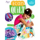 I Can Quilt:  11 Fun Projects - Easy Step by Step  Instructions