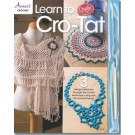 Learn to Cro-Tat Kit: Cro-Tat Hook, How-to Instructions & 3 Cro-Tat Patterns included