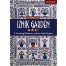 IZNIK GARDEN QUILT: A Stunning Baltimore Album-Style Project by Tamsin Harvey (FULL-SIZE Quilting Pattern with Instruction Booklet)