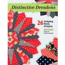 Distinctive Dresdens: 26 Intriguing Blocks, 6 Projects by Katja Marek