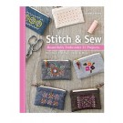 Stitch & Sew: Beautifully Embroider 31 Projects By Aneela Hoey