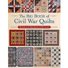 The Big Book (240 Pages) of Civil War Quilts: 58 Patterns for Reproduction-Fabric Lovers