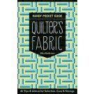 QUILTER'S FABRIC HANDY POCKET GUIDE: Tips & Advice for Selection, Care & Storage by Alex Anderson (Buy 12 books to get a POP Display for FREE)