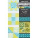 FREE-MOTION QUILTING IDEA BOOK: • 155 Mix & Match Designs • Bring 30 Fabulous Blocks to Life • Plus Plans for Sashing, Borders, Motifs & Allover Designs