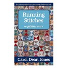 Running Stitches: A Quilting Cozy Novel by Carol Dean Jones