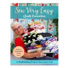 Sew Very Easy Quilt Favourites: 12 Skill-Building Projects from Laura Coia