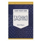 Sashiko Handy Pocket Guide by Sylvia Pippen - 27 Designs, Tips & Tricks for Successful Stitching