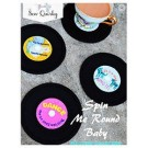 Spin Me Round Baby: Record Coasters Pattern by Sew Quirky