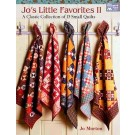 Jo's Little Favorites II: A Classic Collection of 15 Small Quilts by Jo Morton