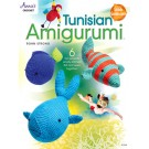 Tunisian Amigurumi: 6 Fun Projects Simply Stitched Flat and Sewn Together (ON CLEARANCE)