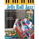 Jelly Roll Jazz, 9 Jelly Roll quilt projects