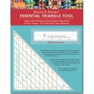 ESSENTIAL TRIANGLE TOOL/RULER: Quickly Make Half-Square, Quarter-Square, Flying Geese & Bonus Triangles • Plus Mark Perfect Seam Allowances • FREE Bonus Buddy Ruler - designed by Bonnie K. Hunter