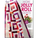 More Jelly Roll Quilts: 8 More Inspirational Patterns Perfect For Weekend Projects