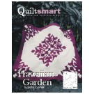 Hawaiian Garden Quilt Kit