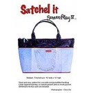 Satchel It - Screen Play Iv Pattern