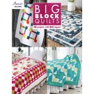 Annie's Big Block Quilts - 10 Projects With Big Impact