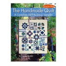 The Handmade Quilt: A Complete Skill-Building Sampler by Carolyn Forster (144 pages)