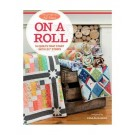 "Moda All-Stars - On a Roll: 14 Quilts That Start with 2 1/2"" Strips by Lissa Alexander"