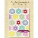 Marci Baker  Not Your Grandmother's Flower Garden, Too  - A Strip-Pieced Quilt Method Pattern