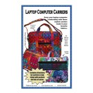 Laptop Computer Carriers Pattern (ByAnnie.com):  Carry Your Laptop Computer Comfortably
