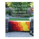 The Quilter's Negative Space Handbook by Sylvia Schaefer