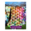 Radiant Quilts - Stunning Quilts From Simple Shapes (A Scrap Quilt Book By Elsie M. Campbell)