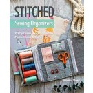 Stitched Sewing Organizers: Pretty Cases, Boxes, Pouches, Pincushions & More by Aneela Hoey