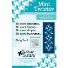 Mini Twister - Includes Tool, Instructions & Pattern for Table Runner