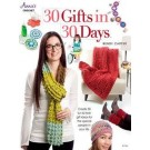 30 Gifts in 30 Days - Create 30 Fun & Fresh Gift Ideas for the Special People in Your Life