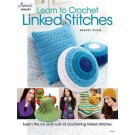 Learn to Crochet Linked Stitches: 7 Great Projects (2018 1st Quarter Promotion - Up To 40% Off)