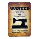 "Wanted: Quilter With Sewing Machine Sign, 8.5"" x 5.5"""